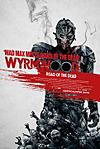 RECENZE: Wyrmwood – Šílený Max potkal zombie