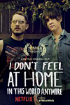 RECENZE: I Don't Feel at Home in This World Anymore