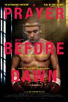 RECENZE: A Prayer Before Dawn – nejupocenější film všech dob?